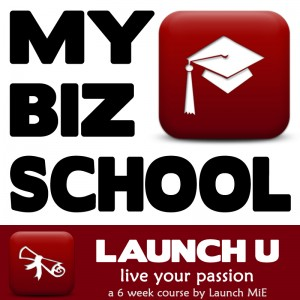 Launch U ~ Live Your Passion: 6wk course in small business marketing + much more @ Express MiE | Tempe | Arizona | United States
